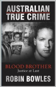 Australian True Crime Blood Brother