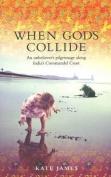 When Gods Collide