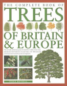 Complete Book of Trees of Britain and Europe