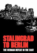 Stalingrad to Berlin