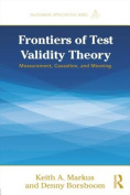 Frontiers of Test Validity Theory