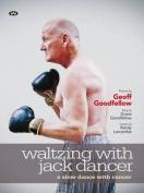 Waltzing with Jack Dancer Ltd Ed.