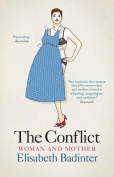 The Conflict: Woman & Mother