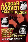 J. Edgar Hoover & Clyde Tolson