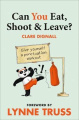 Can You Eat, Shoot & Leave?