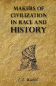 Makers of Civilization in Race and History