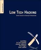 Low Tech Hacking