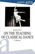 On the Teaching of Classical Dance