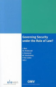Governing Security Under the Rule of Law?