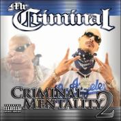 Criminal Mentality 2 [Parental Advisory]