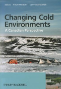 Changing Cold Environments