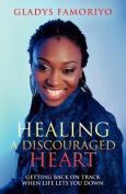 Healing a Discouraged Heart