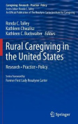 Rural Caregiving in the United States (Caregiving