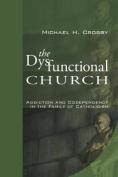 The Dysfunctional Church