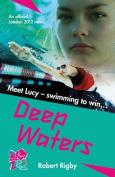 London 2012: Deep Waters