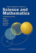 Some Developments in Research in Science and Mathematics in Sub-Saharan Africa