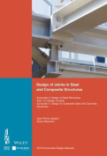 Design of Joints in Steel and Composite Structures: Eurocode 3: Design of Steel Structures: Part 1-8: Design of Joints