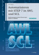 Automatisieren mit STEP 7 in AWL und SCL [GER]