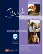 Just Listening and Speaking Pre-Intermediate