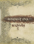 Resident Evil Archives, Volume 2