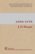 Long Cuts