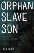 Orphan Slave Son