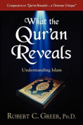 What the Qur'an Reveals
