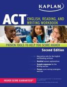 Kaplan ACT English, Reading, and Writing Workbook