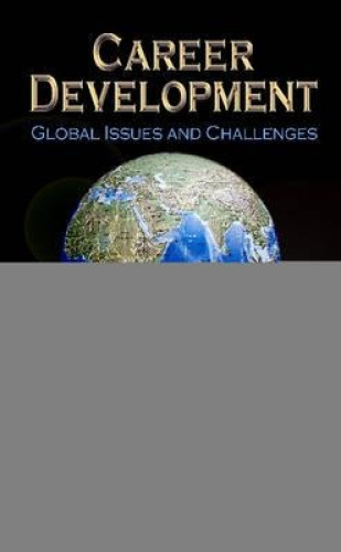 Career Development: Global Issues & Challenges by Mark Watson.