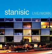 Live Work - Stanisic Architects