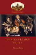 The Age of Reason: Part I & II