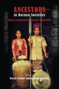 Ancestors in Borneo Societies