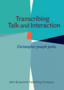 Transcribing Talk and Interaction