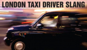 London Taxi Driver Slang. Graham Gates