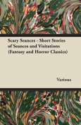 Scary Seances - Short Stories of Seances and Visitations