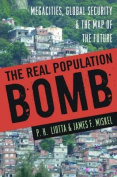 The Real Population Bomb