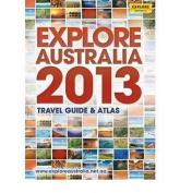 Explore Australia: 2013
