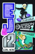 EJ12 Girl Hero Mission Files 1 - Hot and Cold / Jump Start (EJ12