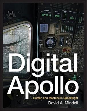Digital Apollo: Human and Machine in Spaceflight (Digital Apollo)