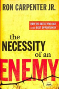 The Necessity of an Enemy