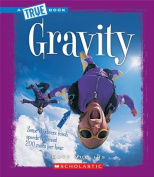 Gravity (True Books