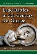 Land Battles in 5th Century B.C. Greece