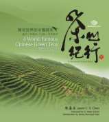 4 World-Famous Chinese Green Tea