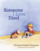 Someone I Loved Died