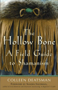 The Hollow Bone