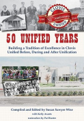 50 Unified Years