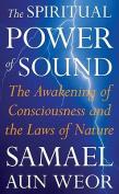 The Spiritual Power of Sound