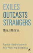 Exiles, Outcasts, Strangers