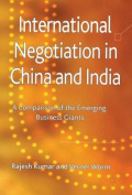 International Negotiation in China and India