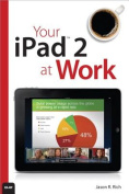 Your iPad 2 at Work